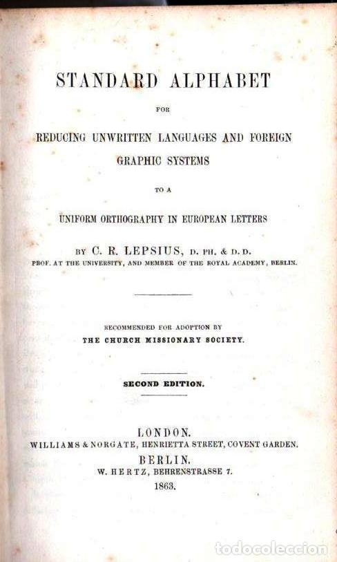 LEPSIUS: STANDARD ALPHABET FOR REDUCING UNWRITTEN LANGUAGES AND FOREING GRAPHIC SYSTEMS (1863) (Libros Antiguos, Raros y Curiosos - Diccionarios)