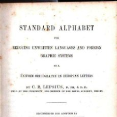 Diccionarios antiguos: LEPSIUS: STANDARD ALPHABET FOR REDUCING UNWRITTEN LANGUAGES AND FOREING GRAPHIC SYSTEMS (1863). Lote 153432250
