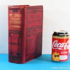 Diccionarios antiguos: THE CONCISE ENGLISH DICTIONARY LITERARY SCIENTIFIC AND TECHNICAL (LITERARIO CIENTIFICO TECNICO) 1908. Lote 154436486