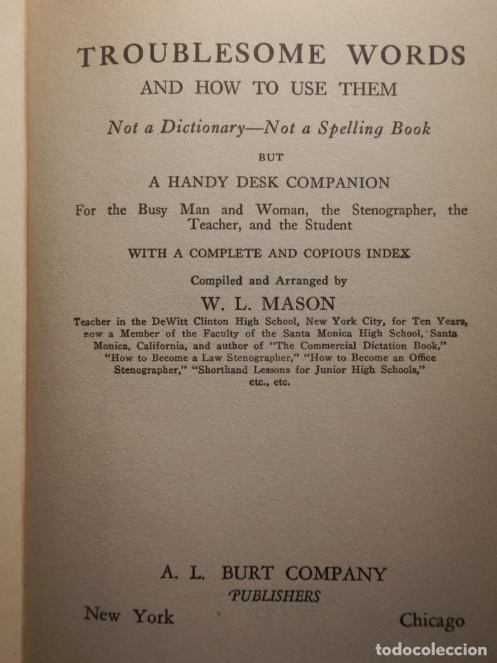 Diccionarios antiguos: Libro - Troublesome Words - 1924 W.L. Mason - Palabras problematicas del Inglés y como usarlas - Foto 5 - 154618418