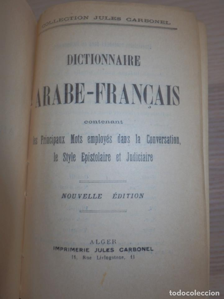 Diccionarios antiguos: Diccionario Arabe-Francés - Jules Carbonel - - Foto 4 - 154805022
