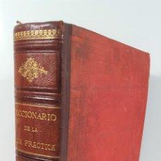 Diccionarios antiguos: DICCIONARIO DE LA VIDA PRÁCTICA. EDUARDO SÁNCHEZ Y RUBIO. BAILLY BAILLIERE E HIJOS. 1899.. Lote 155122286