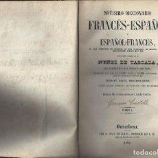 Diccionarios antiguos: NOVISIMO DICCIONARIO FRANCES-ESPAÑOL. NUÑEZ DE TABOADA. TOMO I. AÑO 1859. Lote 156806802