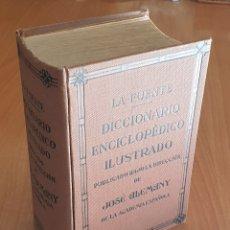 Diccionarios antiguos: LIBRO DICCIONARIO ENCICLOPÉDICO ILUSTRADO LA FUENTE, JOSÉ ALEMANY, 1936 - EN MUY BUEN ESTADO!!. Lote 156857222