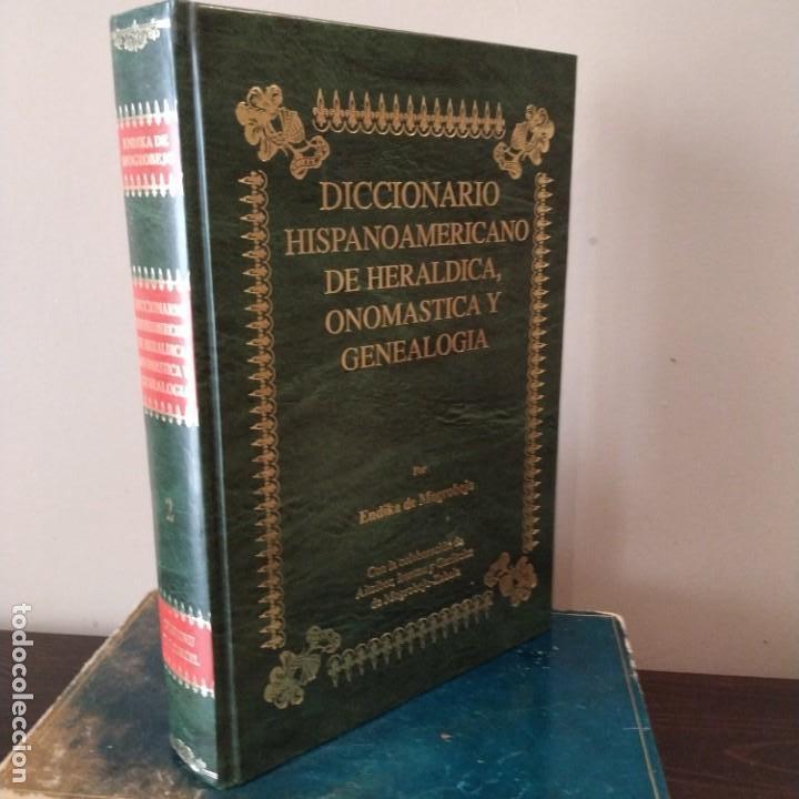 DICCIONARIO HISPANOAMERICANO DE HERÁLDICA, ONOMÁSTICA Y GENEALOGÍA - VOLUMEN II (Libros Antiguos, Raros y Curiosos - Diccionarios)