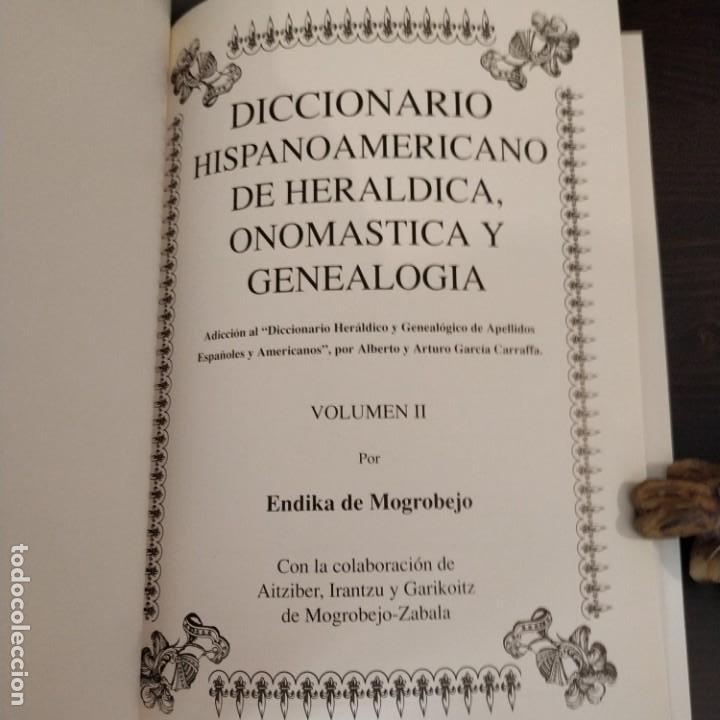 Diccionarios antiguos: DICCIONARIO HISPANOAMERICANO DE HERÁLDICA, ONOMÁSTICA Y GENEALOGÍA - VOLUMEN II - Foto 3 - 156968194