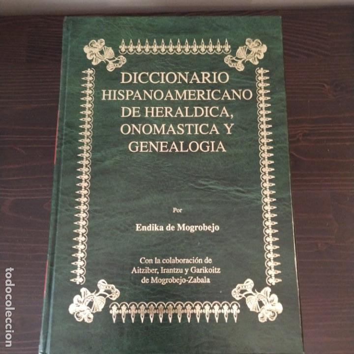 Diccionarios antiguos: DICCIONARIO HISPANOAMERICANO DE HERÁLDICA, ONOMÁSTICA Y GENEALOGÍA - VOLUMEN II - Foto 2 - 156968194
