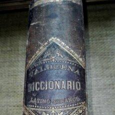 Diccionarios antiguos: DICCIONARIO VALBUENA LATINO -ESPAÑOL VILLAVERDE EDITOR, 1879, MADRID. Lote 158018142