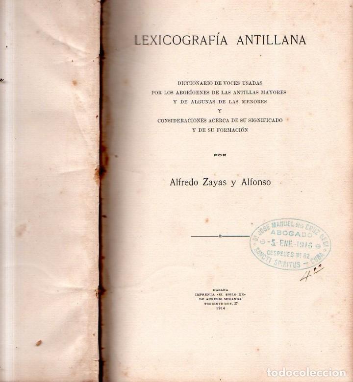 Diccionarios antiguos: LEXICOGRAFIA ANTILLANA. ALFREDO ZAYAS Y ALFONSO. HABANA, SIGLO XX. 1914. - Foto 4 - 159470850