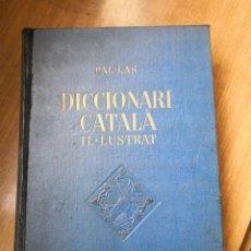 Diccionarios antiguos: DICCIONARI CATALA IL.LUSTRAT PER E. VALLES-NOVISSIMA EDICIO 1930. Lote 159629642