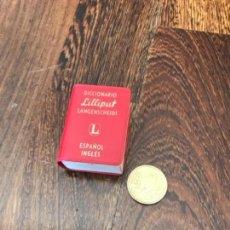 Libri antichi: DICCIONARIO LILIPUT INGLÉS ESPAÑOL. Lote 161379938