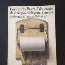 Diccionarios antiguos: DICCIONARIO DE ECOLOGÍA, ECOLOGISMO Y MEDIO AMBIENTE. Lote 162398850