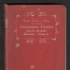 Diccionarios antiguos: CARLOS HUELIN Y ARSSU: DICCIONARIO TÉCNICO INGLÉS -ESPAÑOL - ALEMÁN - FRANCÉS. Lote 169023100