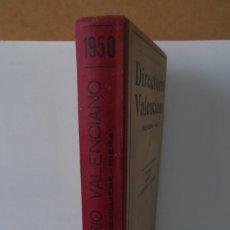 Diccionarios antiguos: ¡¡ DIRECTORIO VALENCIANO, AÑO 1950. RARO Y DIFICIL . MAS EXTRAS, !!. Lote 169640260