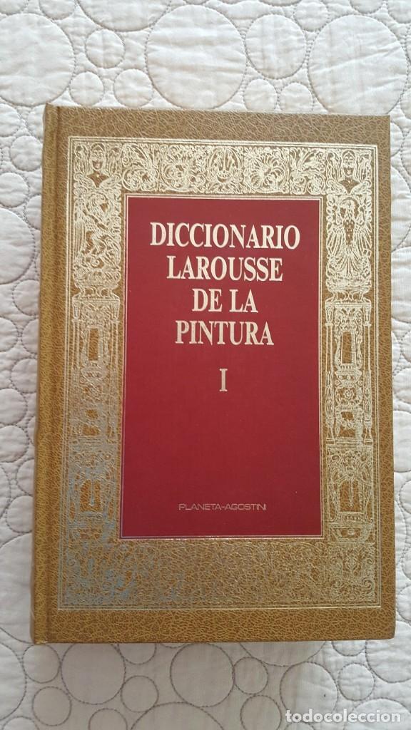 DICCIONARIO LAROUSSE DE LA PINTURA (Libros Antiguos, Raros y Curiosos - Diccionarios)