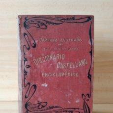 Diccionarios antiguos: DICCIONARIO CASTELLANO 1906 CAMPANO ILUSTRADO. Lote 171174967