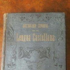 Diccionarios antiguos: DICCIONARIO GENERAL DE LA LENGUA CASTELLANA. VOLUMEN 1 A - LL. ANTONIO SAN DE VELILLA. 1906. Lote 172160123