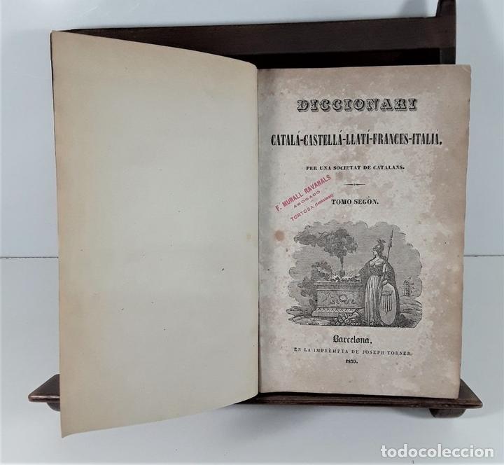 Diccionarios antiguos: DICCIONARI CATALÁ-CASTELLÁ-LLATÍ-FRANCES-ITALIÁ. 2 TOMOS. IMP. J. TORNER. 1839. - Foto 6 - 172295137