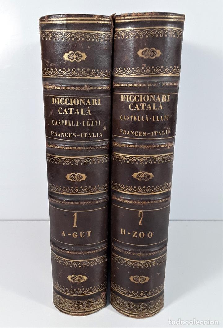 DICCIONARI CATALÁ-CASTELLÁ-LLATÍ-FRANCES-ITALIÁ. 2 TOMOS. IMP. J. TORNER. 1839. (Libros Antiguos, Raros y Curiosos - Diccionarios)