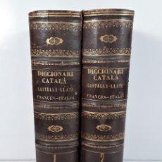 Diccionarios antiguos: DICCIONARI CATALÁ-CASTELLÁ-LLATÍ-FRANCES-ITALIÁ. 2 TOMOS. IMP. J. TORNER. 1839.. Lote 172295137