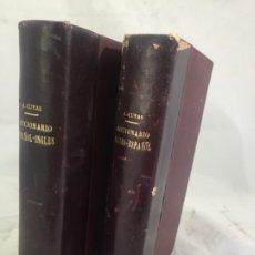 Diccionarios antiguos: DICCIONARIO INGLÉS ESPAÑOL ESPAÑOL INGLÉS 1909 ARTURO CUYÁS DOS TOMOS BUEN ESTADO 1ª EDICIÓN.. Lote 172576089
