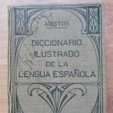 Diccionarios antiguos: DICCIONARIO ILUSTRADO DE LA LENGUA ESPAÑOLA. ARISTOS. BONITA EDICIÓN DE 1940.. Lote 173160953