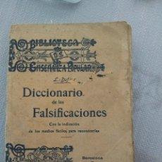 Diccionarios antiguos: DICCIONARIO DE FALSIFICACIONES CON LA INDICACIÓN DE LOS MEDIOS FÁCILES PARA RECONOCERLAS. 1906. Lote 174088223