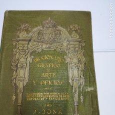 Diccionarios antiguos: DICCIONARIO GRÁFICO DE ARTES Y OFICIOS. Lote 176458527