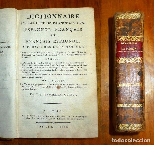 BARTHELEMI CORMON, J.L. DICTIONNAIRE PORTATIF ET DE PRONUNCIATION : ESPAGNOL-FRANÇAIS ET FRANÇAIS- (Libros Antiguos, Raros y Curiosos - Diccionarios)