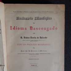 Diccionarios antiguos: DICCIONARIO ETIMOLÓGICO DEL IDIOMA VASCONGADO. EUSKERA. LENGUA VASCA.. Lote 177693782