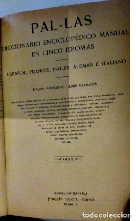 Diccionarios antiguos: DICCIONARIO PAL-LAS EN 5 IDIOMAS. 1922. HORTA. VER TODAS LAS FOTOS. - Foto 2 - 177832433