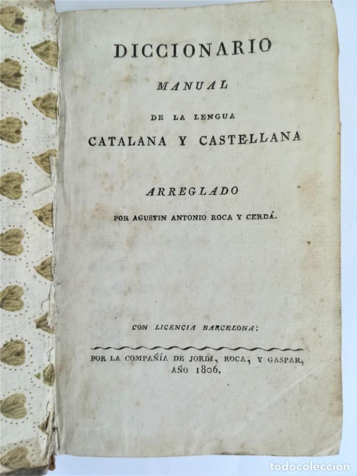 Diccionarios antiguos: ANTIGUO DICCIONARIO CATALAN-CASTELLANO,SIGLO XIX, AÑO 1806,EPOCA NAPOLEON BONAPARTE,BARCELONA - Foto 2 - 178595565