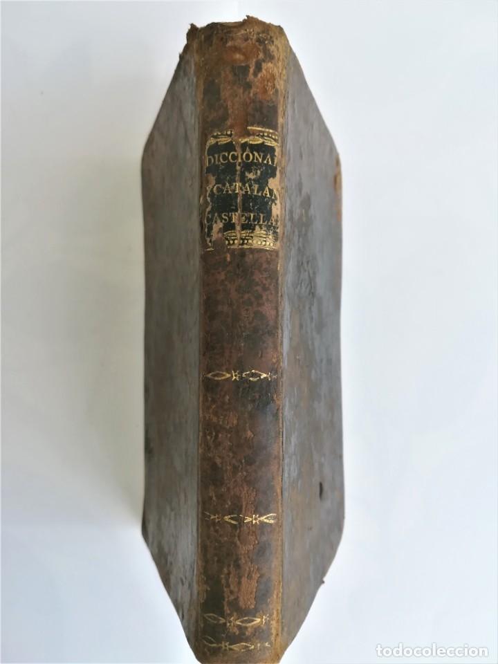 Diccionarios antiguos: ANTIGUO DICCIONARIO CATALAN-CASTELLANO,SIGLO XIX, AÑO 1806,EPOCA NAPOLEON BONAPARTE,BARCELONA - Foto 10 - 178595565