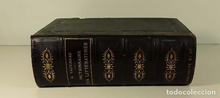 DICTIONNAIRE UNIVERSEL DES LITTÉRATURES. G. VAPEREAU. LIBR. HACHETTE ET CIE. PARÍS. 1884. (Libros Antiguos, Raros y Curiosos - Diccionarios)