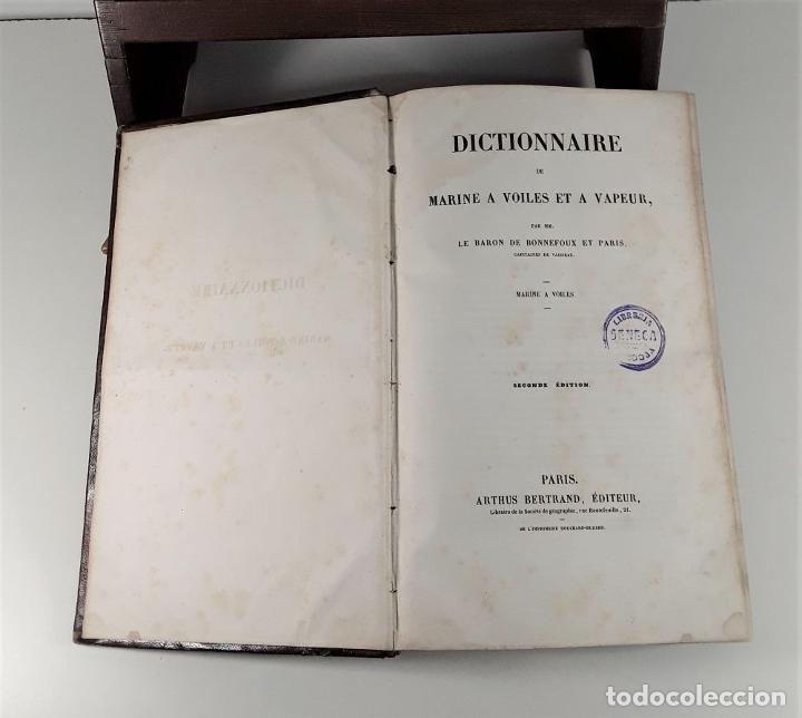 Diccionarios antiguos: DICTIONNAIRE DE MARINE A VOILES ET A VAPEUR. BARON DE BONNEFOUX ET PARIS. EDIT. A. BERTRAND. - Foto 4 - 180919336