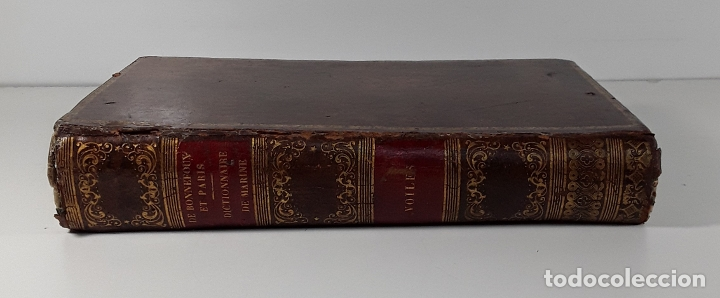 DICTIONNAIRE DE MARINE A VOILES ET A VAPEUR. BARON DE BONNEFOUX ET PARIS. EDIT. A. BERTRAND. (Libros Antiguos, Raros y Curiosos - Diccionarios)