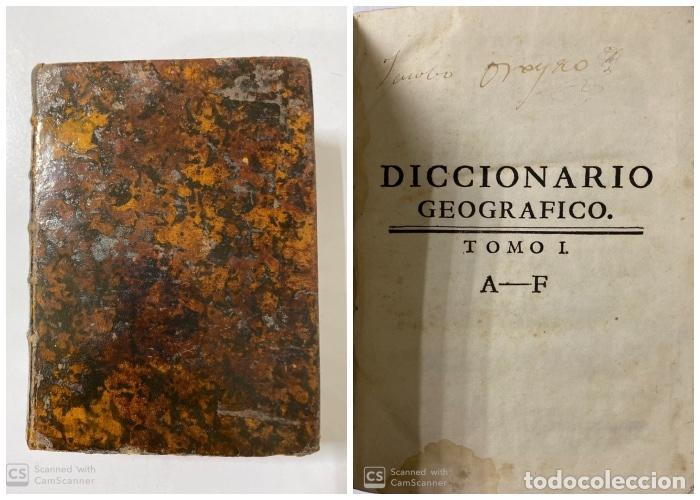 DICCIONARIO GEOGRAFICO. COMPLETO.2ª EDICION. 3 TOMOS EN UNO. POR JOACHIN IBARRA. MADRID, 1763. LEER (Libros Antiguos, Raros y Curiosos - Diccionarios)