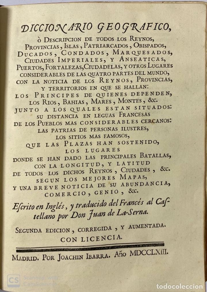 Diccionarios antiguos: DICCIONARIO GEOGRAFICO. COMPLETO.2ª EDICION. 3 TOMOS EN UNO. POR JOACHIN IBARRA. MADRID, 1763. LEER - Foto 16 - 180919826