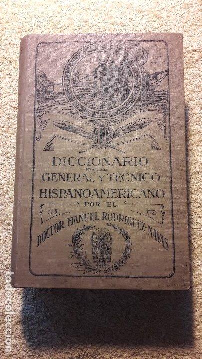 DICCIONARIO ETIMOLÓGICO GENERAL Y TÉCNICO HISPANOAMERICANO (Libros Antiguos, Raros y Curiosos - Diccionarios)