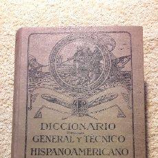 Diccionarios antiguos: DICCIONARIO ETIMOLÓGICO GENERAL Y TÉCNICO HISPANOAMERICANO. Lote 180955577