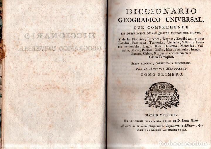 Diccionarios antiguos: DICCIONARIO GEOGRAFICO UNVERSAL.ANTONIO MONTPALAU.VIUDA E HIJOS DE D.PEDRO MARIN. 1794. 3 TOMOS.LEER - Foto 4 - 181006923