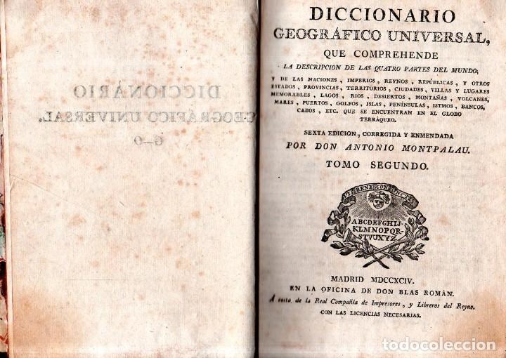 Diccionarios antiguos: DICCIONARIO GEOGRAFICO UNVERSAL.ANTONIO MONTPALAU.VIUDA E HIJOS DE D.PEDRO MARIN. 1794. 3 TOMOS.LEER - Foto 7 - 181006923