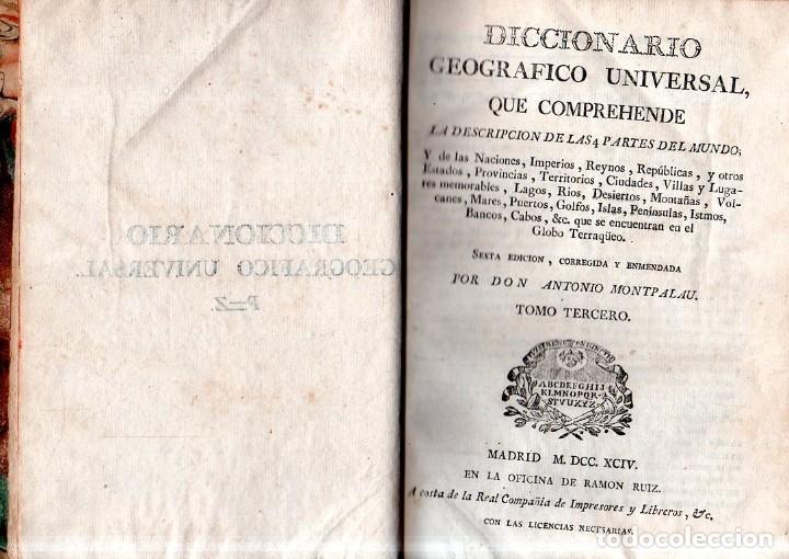 Diccionarios antiguos: DICCIONARIO GEOGRAFICO UNVERSAL.ANTONIO MONTPALAU.VIUDA E HIJOS DE D.PEDRO MARIN. 1794. 3 TOMOS.LEER - Foto 9 - 181006923
