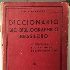 Diccionarios antiguos: DICCIONARIO BIO-BIBLIOGRAPHICO BRASILEIRO (1938) BIOGRAFÍAS PERSONAJES BRASIL. Lote 181125756