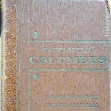 Diccionarios antiguos: PEQUEÑA ENCICLOPEDIA COLUMBUS 1934, EDICIONES HYMSA, BARCELONA. Lote 183547898