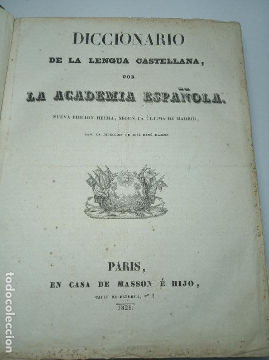 Diccionarios antiguos: Diccionario de la academia española. Dirección José René Masson. París. Casa de Massón e hijo. 1826. - Foto 3 - 184630485
