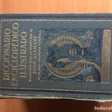 Diccionarios antiguos: DICCIONARIO ENCICLOPÉDICO ILUSTRADO DE LA LENGUA ESPAÑOLA, 1930. Lote 186857863