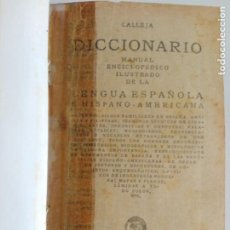 Diccionarios antiguos: DICCIONARIO MANUAL ENCICLOPÉDICO ILUSTRADO DE LA LENGUA ESPAÑOLA E HISPANO-AMERICANA (CALLEJA) -1924. Lote 190883690