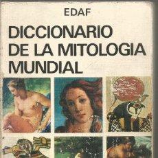 Diccionarios antiguos: DICCIONARIO DE LA MITOLOGIA MUNDIAL.EDAF. Lote 191263923