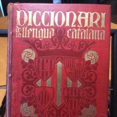 Diccionarios antiguos: DICCIONARI DE LA LLENGUA CATALANA AB LA CORRESPONDENCIA CASTELLANA. 1910-1912. Lote 191374883